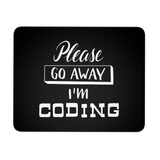 """Please go away, I'm coding"" Developer Mouse Pad (Black/White)"