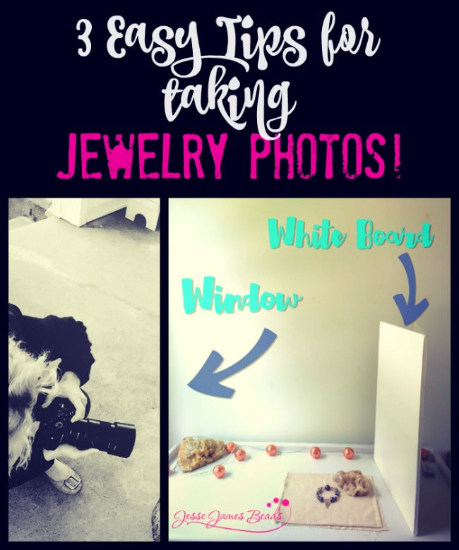 How to take photos of jewelry to sell from Jesse James Beads1