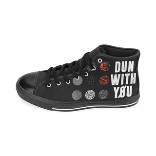 Dun With You Shoes & Sneakers