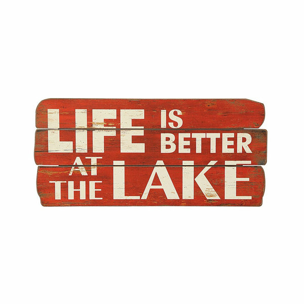 Life Is Better At The Lake Sign - Chapin Furniture