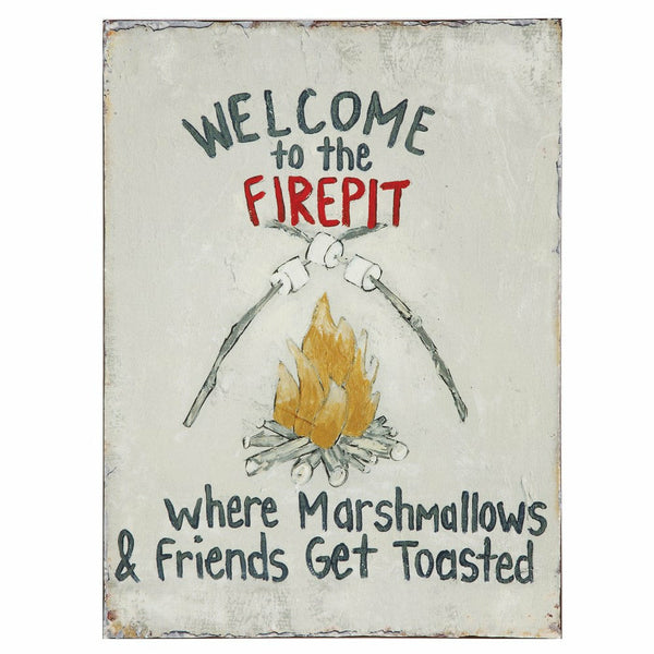 """Welcome To The Firepit..."" Sign - Chapin Furniture"