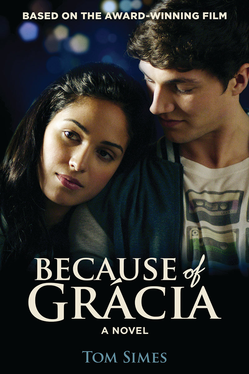 Because of Grácia: A Novel