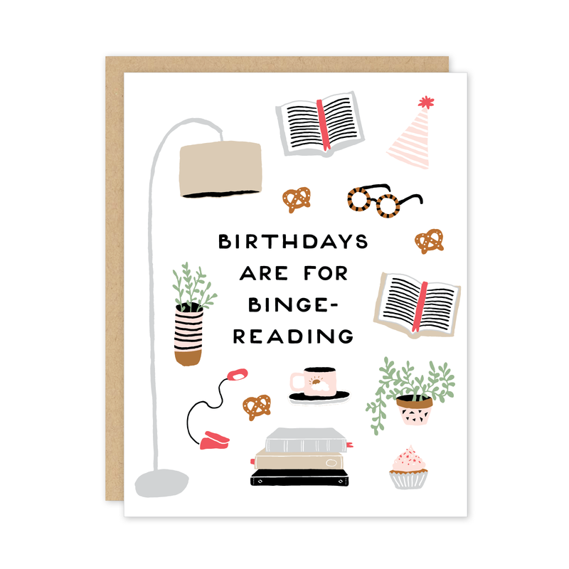 Birthdays Are For Binge Reading Card