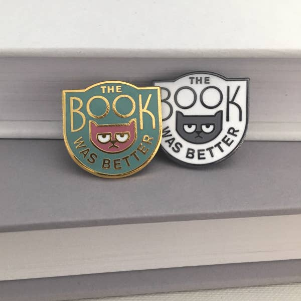 The Book Was Better Pin