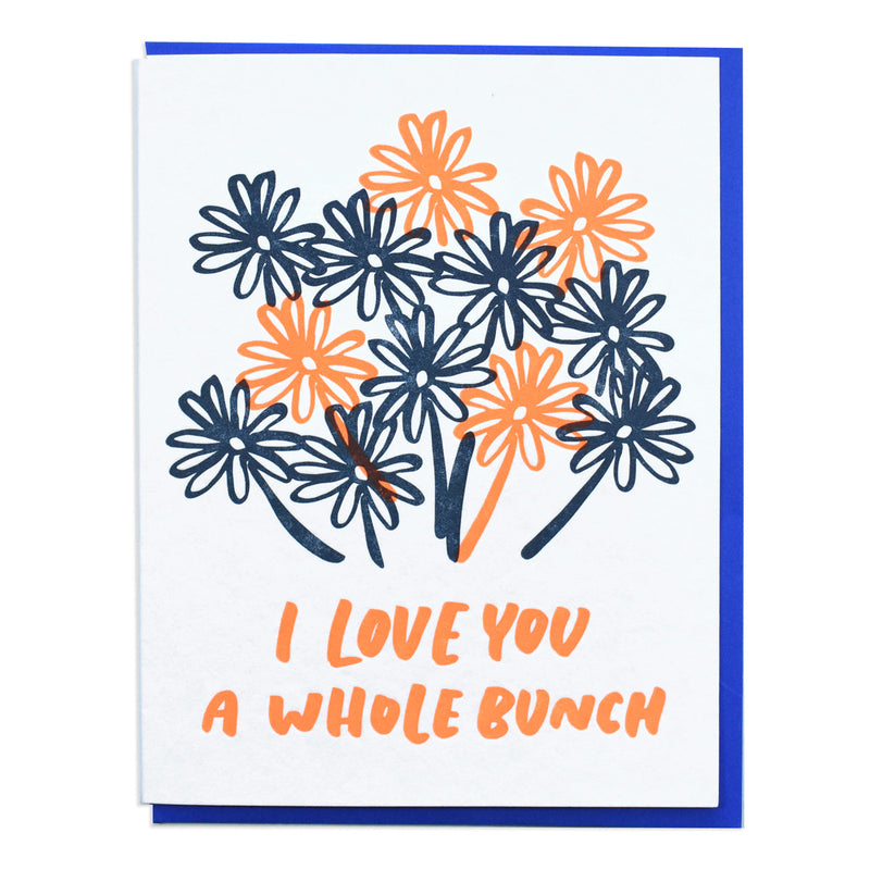 Love you a whole bunch card with flowers