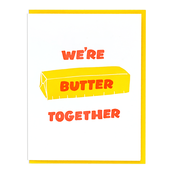 We're butter together greeting card