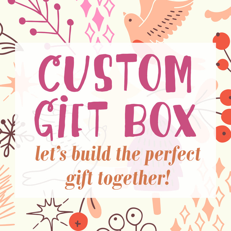 Custom Curated Gift Box Created by our team!