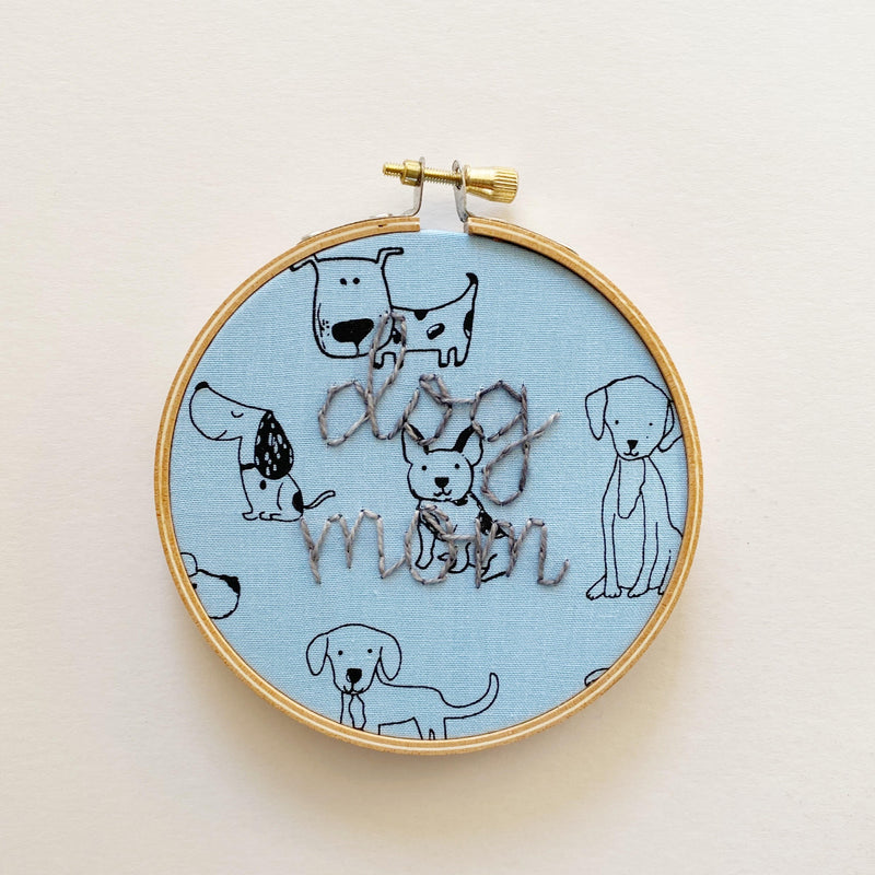 Dog Mom Embroidery, Hand-Stitched Hoop Art