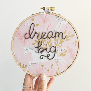 Dream Big / Hand-Stitched Embroidery