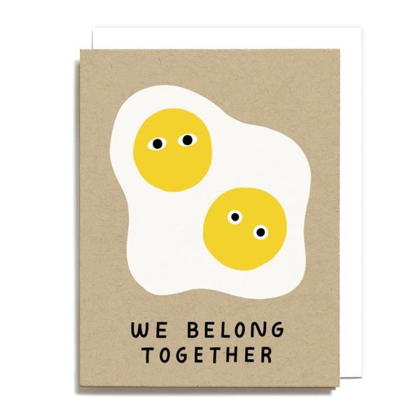 We Belong Together Card with Eggs