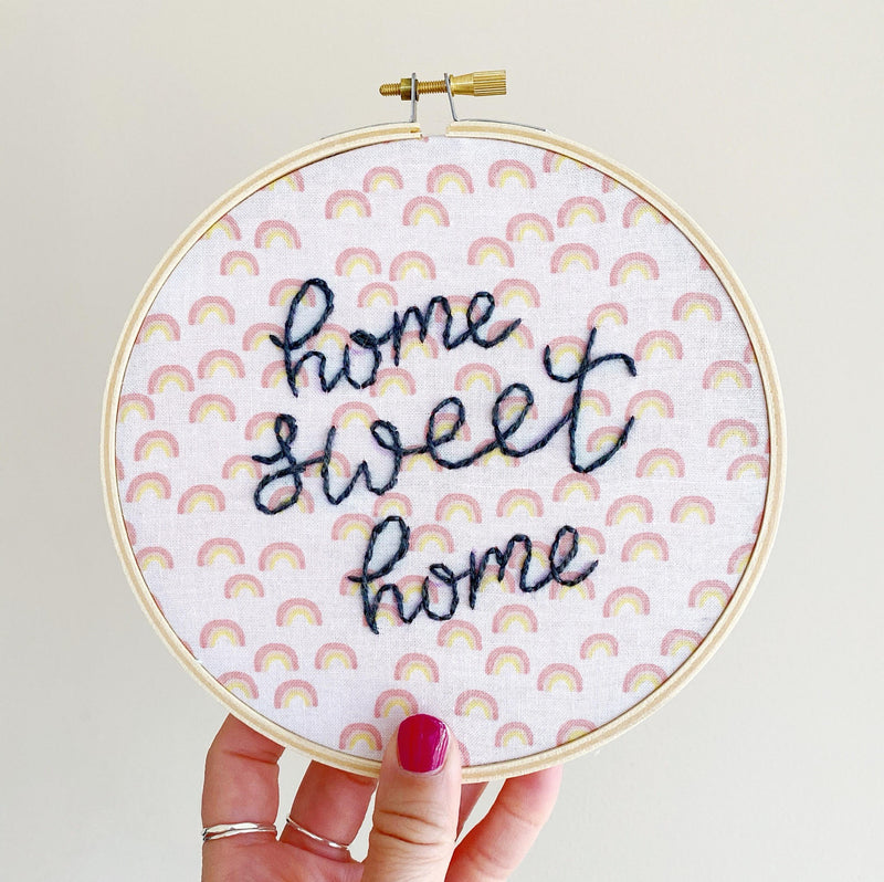 Home Sweet Home Rainbow fabric Embroidery