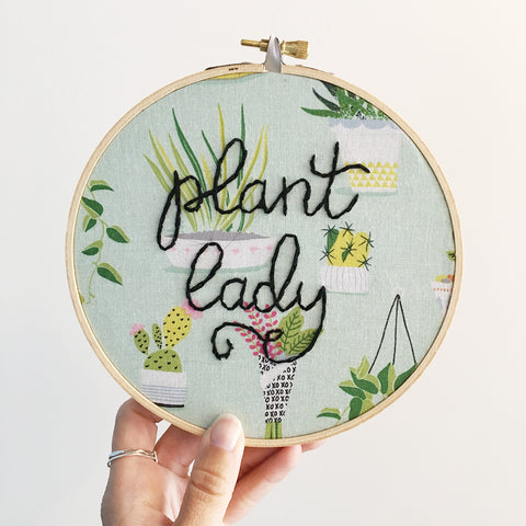Plant Lady / Hand-Stitched Embroidery