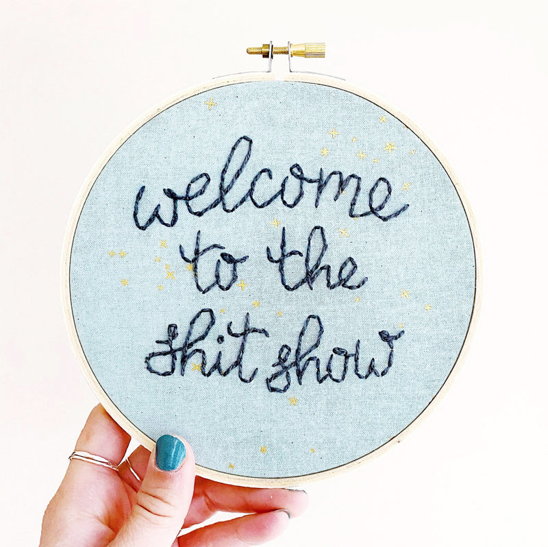 Shit Show / Hand-Stitched Embroidery