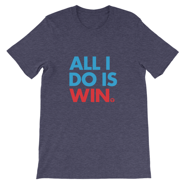 All I Do Is Win T-Shirt (Red)