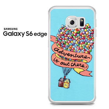 Adventure Is Out There Pixar Disney Galaxy S6 Edge Case