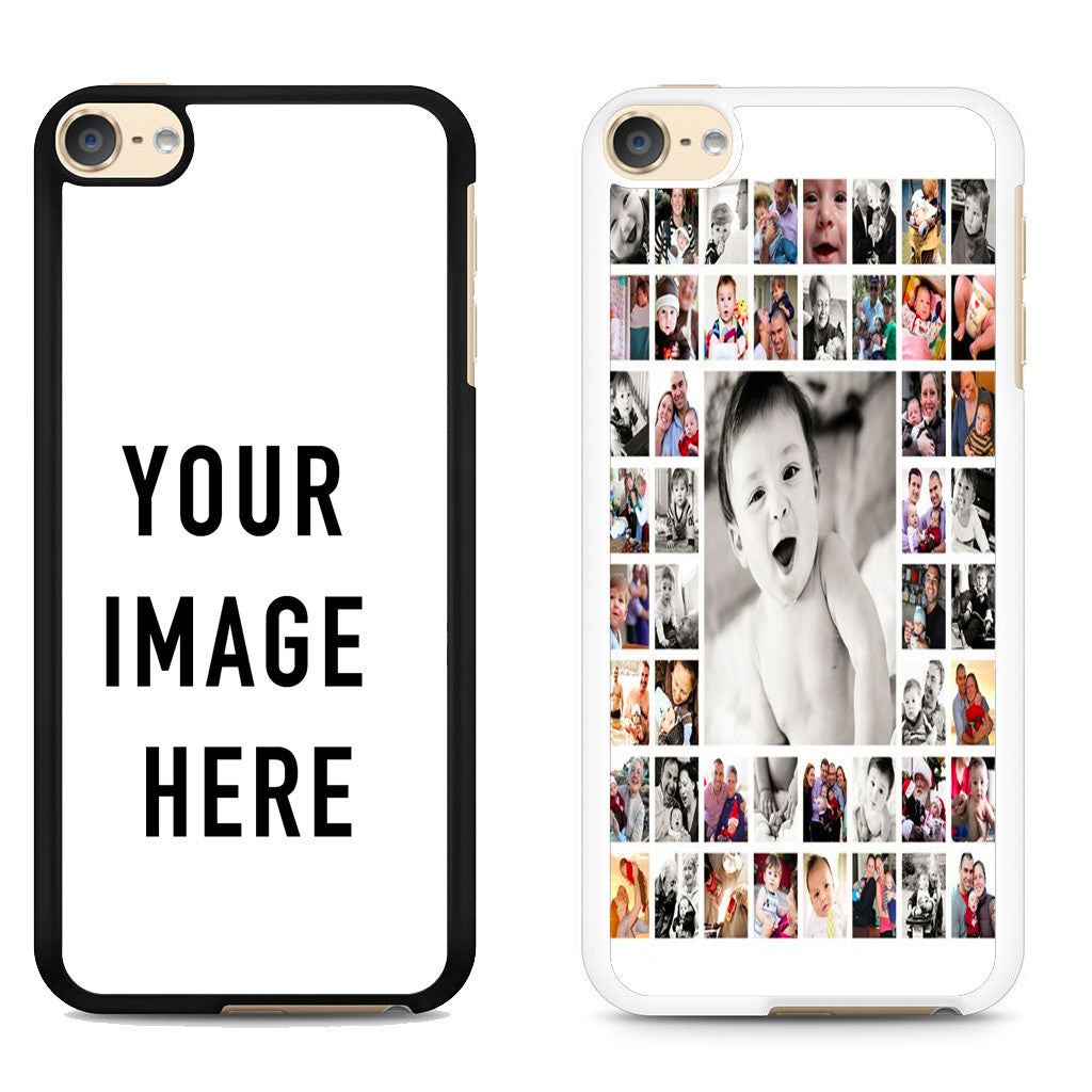 YOUR PHOTO IMAGE HERE IPOD TOUCH 6 CASE