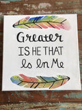 "Native Wall Art - ""Greater Is He That Is In Me"""