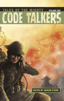Tales of the Mighty Code Talkers, Volume One