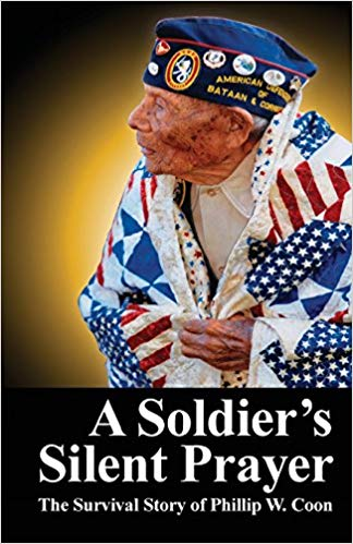A Soldier's Silent Prayer: The Survival Story of Phillip W. Coon - Paperback