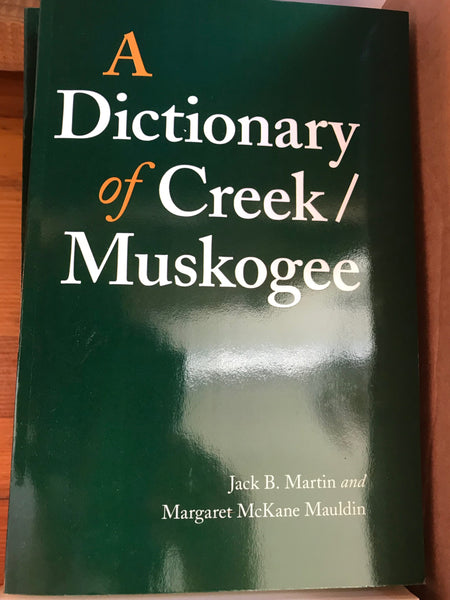 """A Dictionary of Creek / Muskogee"""