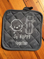 """So Happy Together"" potholder"