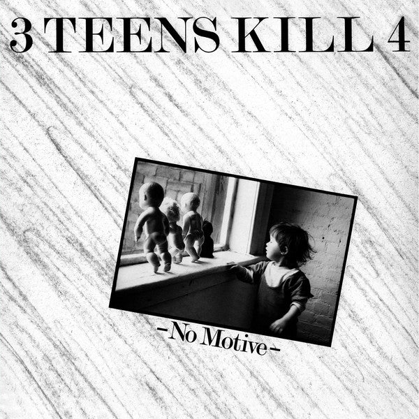 "3 Teens Kill 4 ‎""No Motive"" LP [DE-170]"
