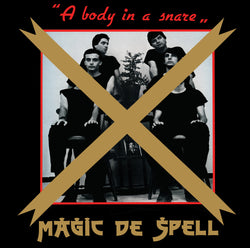 "Magic De Spell ‎""A Body In A Snare"" LP [GHMN.021]"