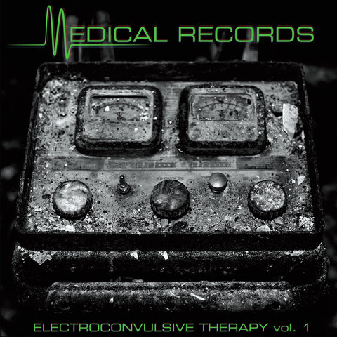"V/A ""Electroconvulsive Therapy Vol. 1"" LP Repress [MR-028]"