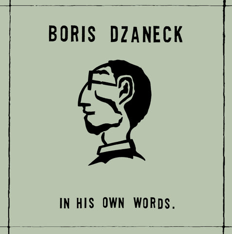 "Boris Dzaneck ""In His Own Words"" LP [DR-031]"
