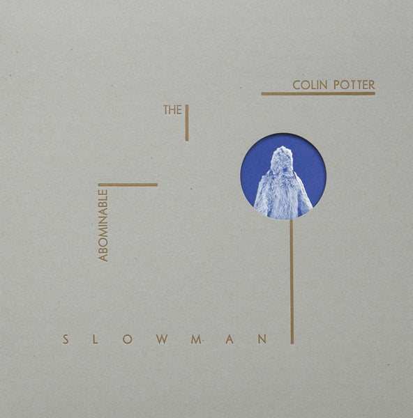 "Colin Potter ‎""The Abominable Slowman"" LP [ABST004]"
