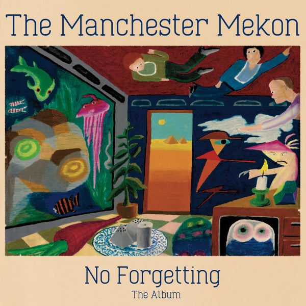 "The Manchester Mekon ""No Forgetting The Album"" LP [TRANS-3]"