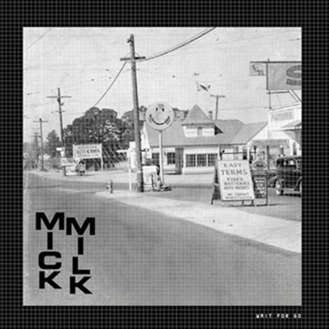 "Mick Milk ‎""Wait For Go "" Single 7'' [ATCO7]"