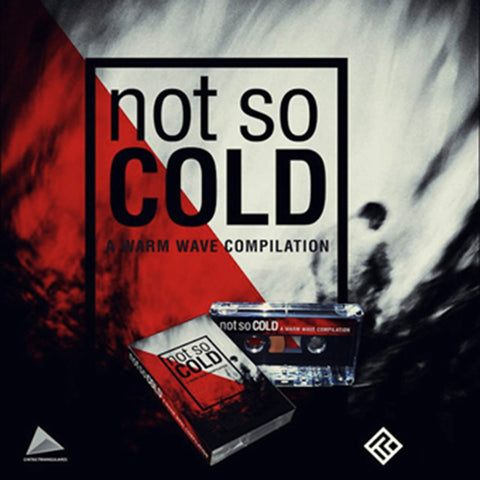 "V/A ""Not So Cold, A Warm Wave Compilation"" Cassette [-]"