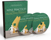 Nine Practices of the Proactive Parent SET (DVD+2 Workbooks)