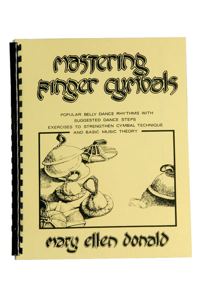 Mastering Finger Cymbals (Book) by Mary Ellen Donald - Finger Cymbal Accessories - LDFC