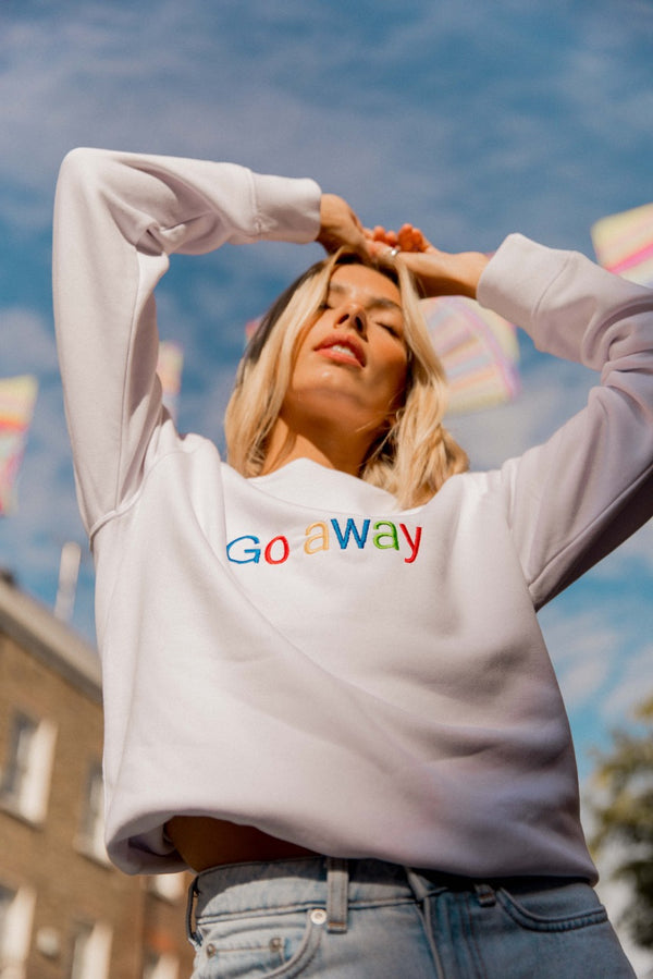 GO AWAY- Embroidered Unisex Sweatshirt
