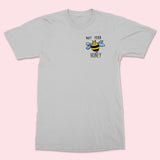 NOT YOUR HONEY- Embroidered Unisex T-Shirt