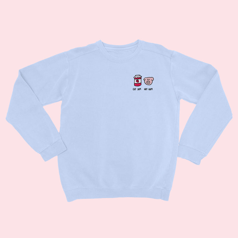 EAT JAM NOT HAM- Organic Embroidered Sweater
