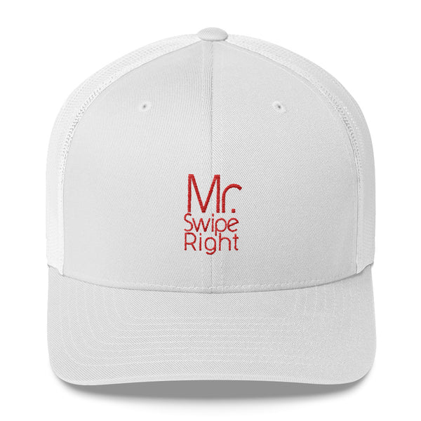 Mr. Swipe Right Trucker Cap - SoREALa