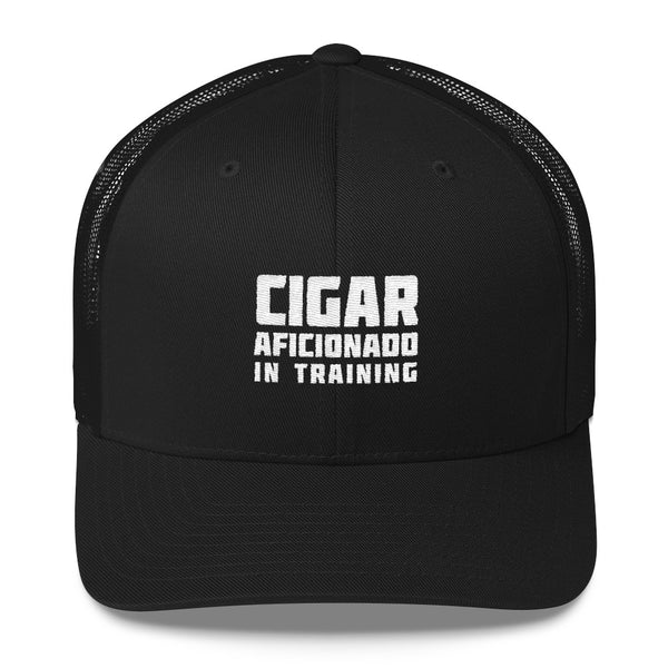 Cigar Aficionado In Training Trucker Cap - SoREALa
