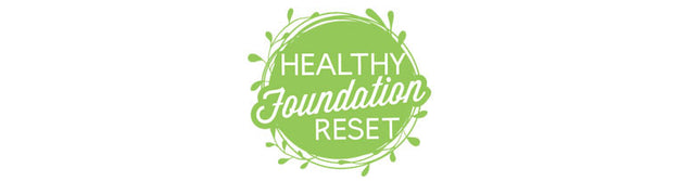 Healthy Foundation Reset Review