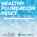 Healthy Foundation Reset