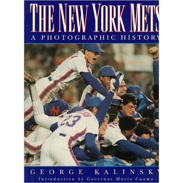 The New York Mets: A Photographic History - 1994