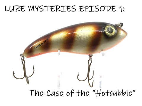 Lure Mysteries Episode 1:  The Case of the HotCubbie