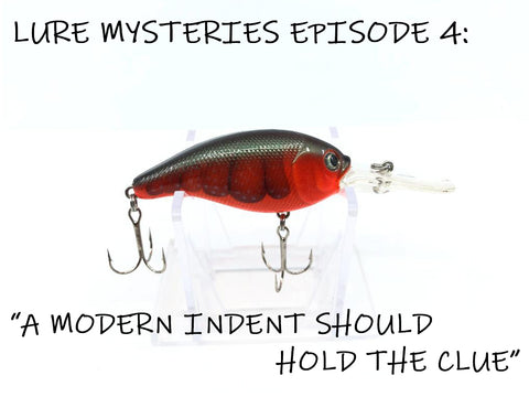 "Lure Mysteries 4:  ""A Modern Indent Should Hold the Clue"""