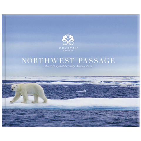 Northwest Passage – Coffee Table Book Aboard Crystal Serenity August 2016