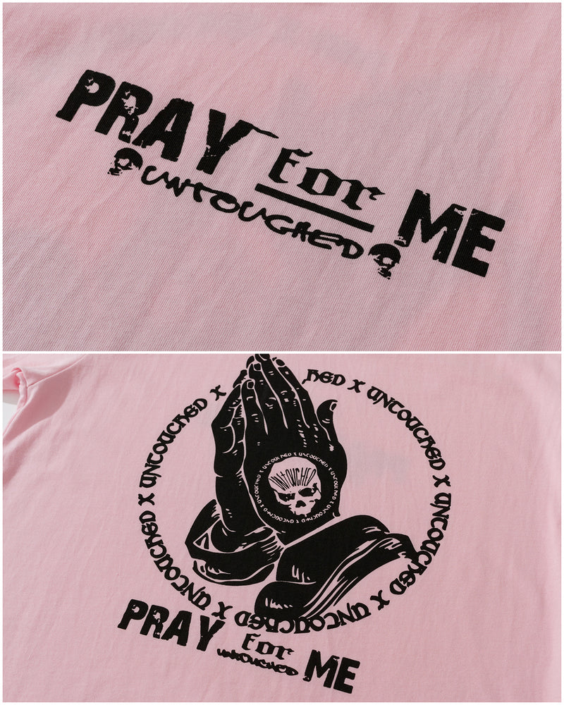 T2006PK | PRAY FOR ME-TEE-UNTOUCHED UNITED