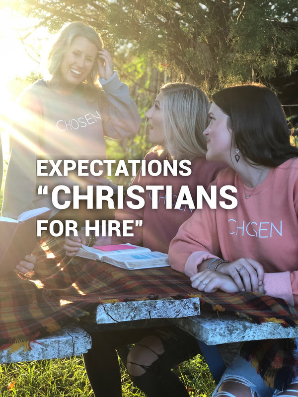 "Tell me bout it: ""Christians for Hire..."" Toxic Expectations"