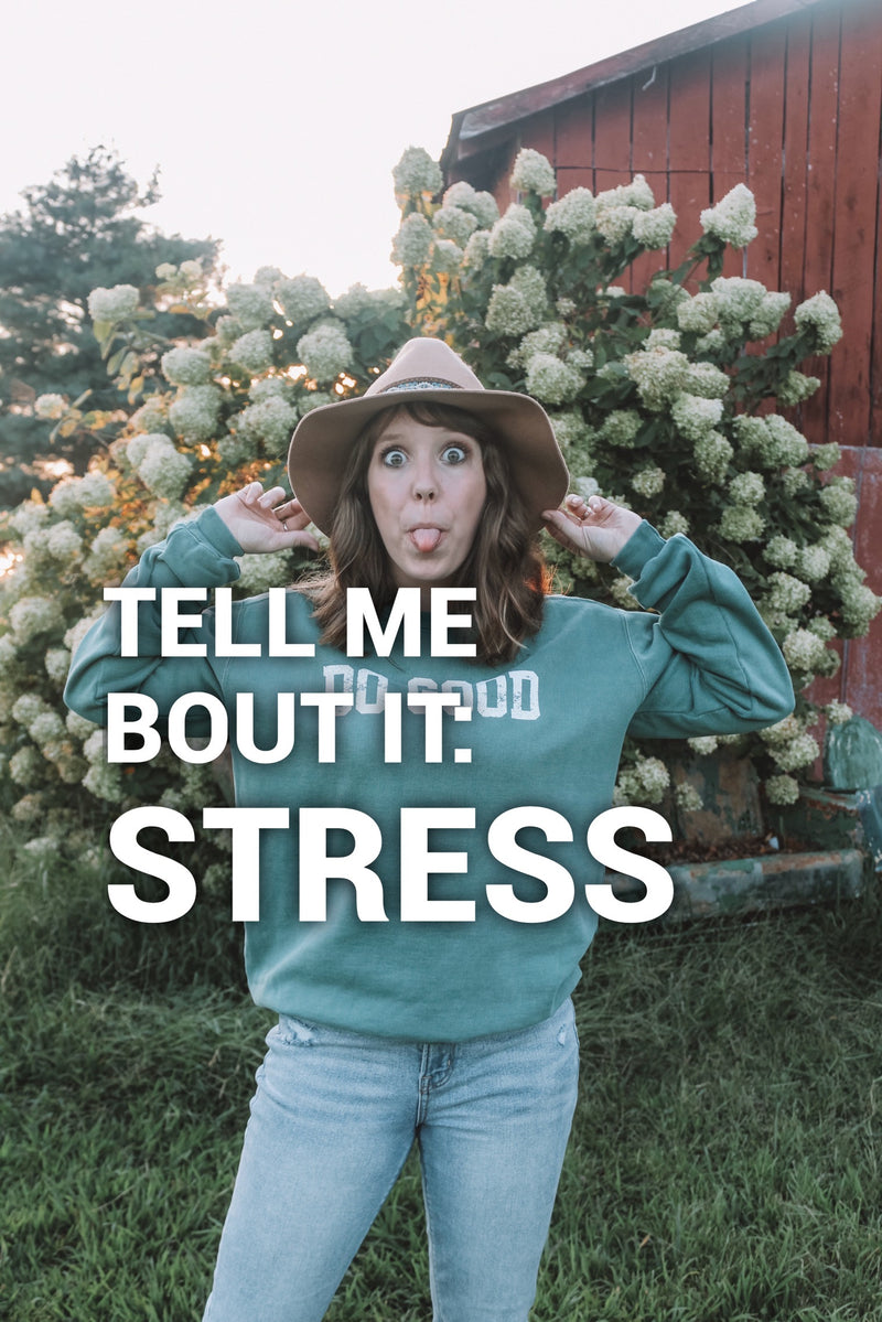 Tell me bout it: STRESS