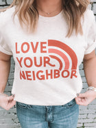 Love Your Neighbor Soft Tee